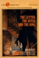 The Letter, the Witch, and the Ring by John Bellairs