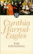 Morland Dynasty: The Founding by Cynthia Harrod-Eagles